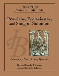 Proverbs Ecclesiastes And The Song Of Solomon Book PDF