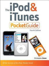 The iPod and iTunes Pocket Guide: Edition 4