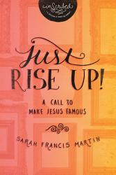 Just Rise Up  Book PDF