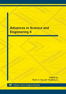 Advances in Science and Engineering II PDF