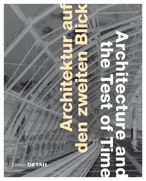 Architektur auf den zweiten Blick   Architecture and the Test of Time PDF