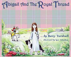 Abigail and the Royal Thread PDF