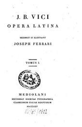 Opera latina: Volume 1