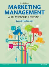 Marketing Management, 3rd edn: A Relationship Approach, Edition 3