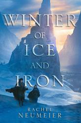 Winter of Ice and Iron PDF