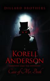 Korell Anderson and the Case of Mr. Book