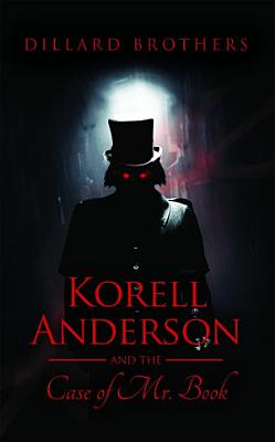 Korell Anderson and the Case of Mr  Book