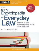 Nolo's Encyclopedia of Everyday Law: Answers to Your Most Frequently Asked Legal Questions, Edition 9