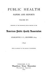 Public Health Papers and Reports: Volume 16