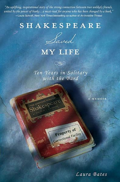 Download Shakespeare Saved My Life Book