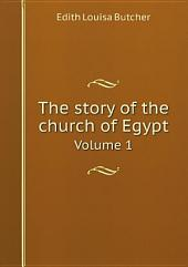 The story of the church of Egypt: Volume 2