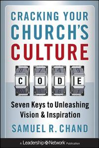 Cracking Your Church s Culture Code Book