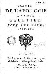 Examen de l'Apologie du sieur Peletier, pour les Pares Jesuites (par Du Ferrier)