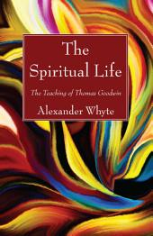 The Spiritual Life: The Teaching of Thomas Goodwin