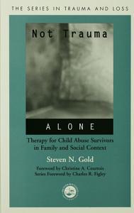 Not Trauma Alone PDF