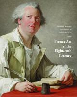 French Art of the Eighteenth Century PDF