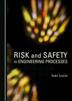Risk and Safety in Engineering Processes PDF
