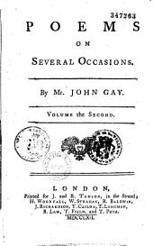 Poems on Several Occasions... by Mr. John Gay...