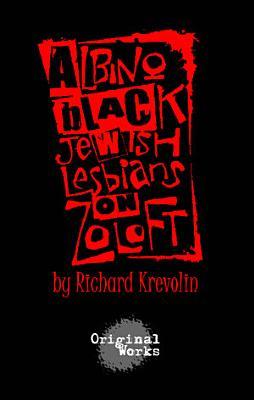 Albino  Black  Jewish Lesbians on Zoloft PDF