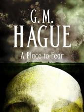 A Place to Fear