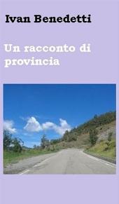 Un racconto di provincia