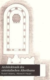 Architektonik des orientalischen Alterthums: Band 1,Teil 2