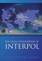 The Legal Foundations of INTERPOL PDF