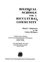Bilingual Schools for a Bicultural Community