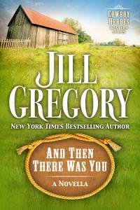 And Then There Was You  A Novella  Book