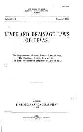 Levee and Drainage Laws of Texas, Digest of 1919: Volume 2, Part 1 - Volume 7, Part 1