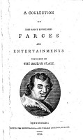 A Collection Of The Most Esteemed Farces And Entertainments  Performed On The British Stage PDF