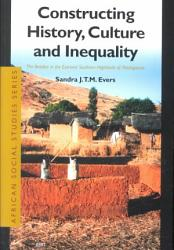 Constructing History  Culture and Inequality PDF