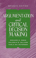 Argumentation and Critical Decision Making
