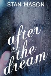 After the Dream