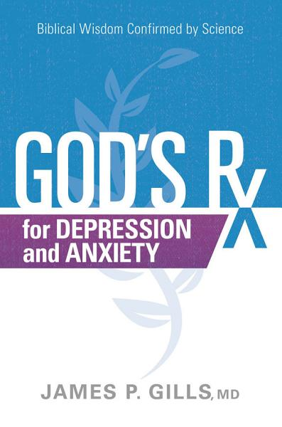 Gods Rx For Depression And Anxiety