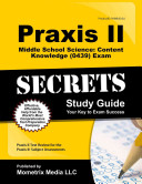 Praxis II Middle School Science: Content Knowledge (0439) Exam Secrets