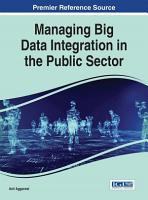 Managing Big Data Integration in the Public Sector PDF