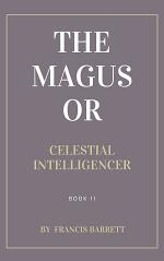 The Magus, A Complete System of Occult Philosophy, Book 2