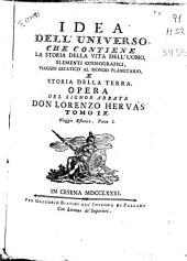 Idea dell' universo: che contiene la storia della vita dell'uomo, elementi cosmografici, viaggio estatico al mondo planetario e storia della terra