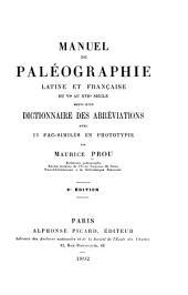Manuel de paléographie latine et française du VIe au XVIIe siècle, suivi d'un dictionnaire des abréviations avec 23 facsimilés en phototypie