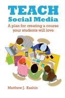 Teach Social Media