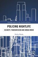Policing Nightlife PDF