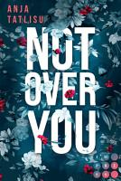 Not Over You PDF