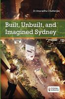 Built  Unbuilt and Imagined Sydney PDF