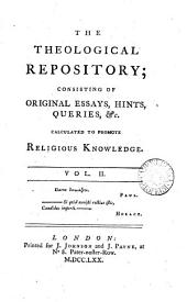 The Theological repository [ed. by J. Priestley].