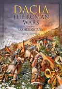 Dacia - the Roman Wars