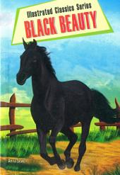 Black Beauty: Illustrated Classics Series