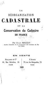 La réorganisation cadastrale et la conservation du cadastre en France