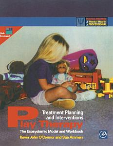 Play Therapy Treatment Planning and Interventions Book