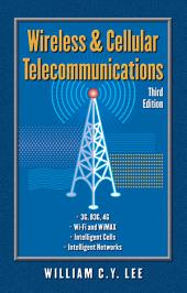Wireless and Cellular Communications: Edition 3